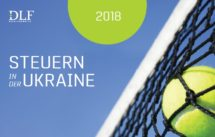 Steuern in der Ukraine 2018 - Doing business in der Ukraine - Rechtsanwalt Ukraine