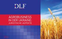 Landwirtschaft Ukraine: Agrobusiness in der Ukraine 2016 rechtsanwalt ukraine