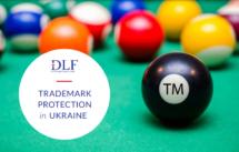 Trademark_protection_in_Ukraine_2021_DLF law firm in Ukraine_IP law
