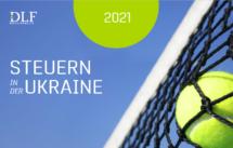 Steuern in der Ukraine - DLF Rechtsanwaelte Ukraine